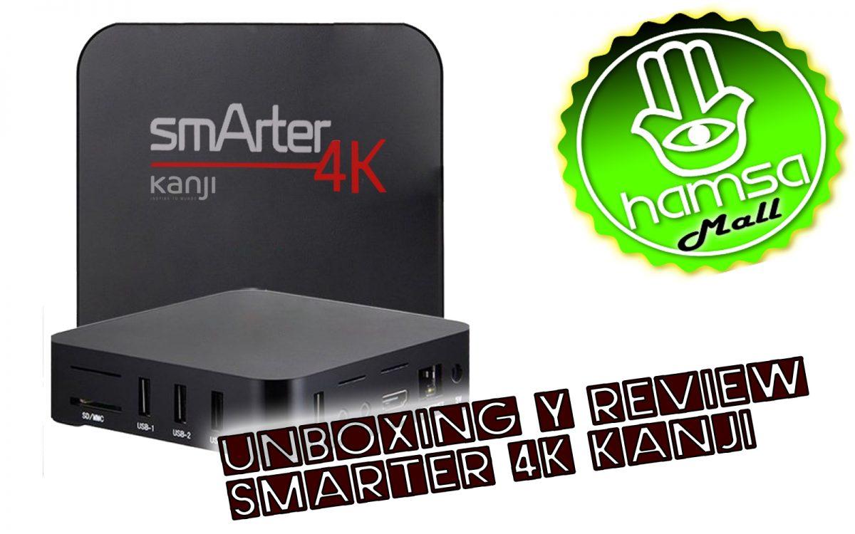 Review del Smarter 4k de Kanji